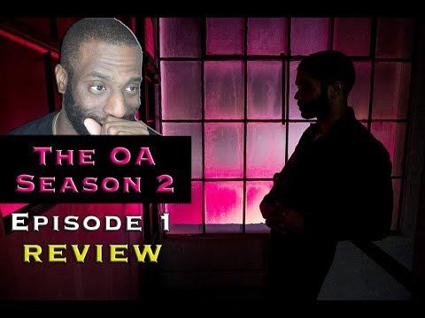 """THE OA - Season 2 (NETFLIX) Ep. 1 """"ANGEL OF DEATH"""" REVIEW"""