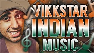 VIKKSTAR'S INDIAN MUSIC COMPILATION!