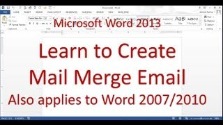 Microsoft Word Mail Merge Email Messages (Word 2013)