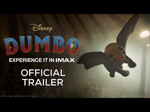 Dumbo (2019) | Official Trailer | Experience it in IMAX® Theatres