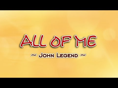 All Of Me - John Legend (KARAOKE)