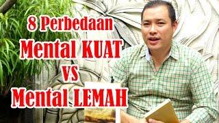 Video 8 Perbedaan Mental Kuat VS Mental Lemah MP3, 3GP, MP4, WEBM, AVI, FLV November 2018