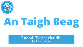 Ionnsaichidh sibh faclan is abairtean a bhuineas dha 'n taigh bheag anns an leasan seo. In this lesson, you will learn vocabulary and phrases pertaining to the ...