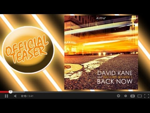 DAVID KANE feat Bat Luke and Yanik L - BACK NOW