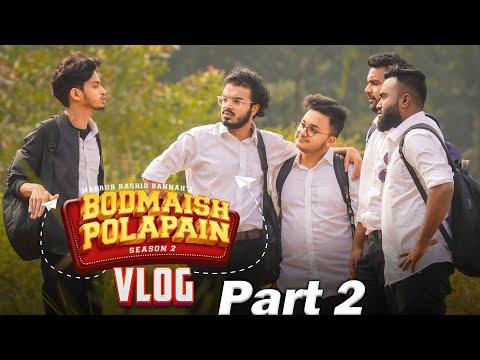 Bodmaish Polapain Season 2 Vlog   Part 2   Prottoy   Rayhan   Niloy   Ahsan Official