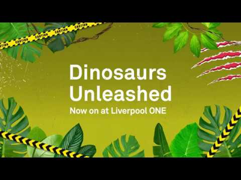 Dinosaurs Unleashed - Now On At Liverpool ONE