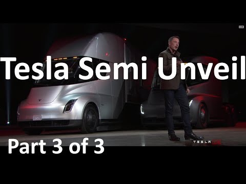 Elon Musk Unveils the Tesla Semi Truck - 2017-11-16 - Part 3 of 3 (видео)