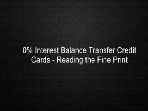 0% Interest Balance Transfer Credit Cards - Reading the Fine Print