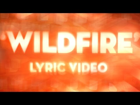 Wildfire (Lyric Video)