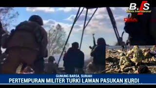 Video (BERITA TERKINI) TURKI VS KURDI pertempuran militer turki di gunung barsa/suriah MP3, 3GP, MP4, WEBM, AVI, FLV Februari 2018