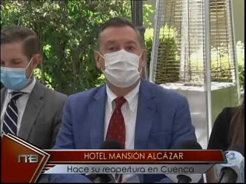 Hotel Mansión Alcázar hace su reapertura en Cuenca