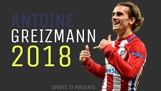 Antonio Griezmann  Alone  Skills  Goals 2018  HD
