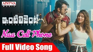 Video Naa Cell Phone Full Video Song | Inttelligent Video Songs | Sai Dharam Tej | Lavanya Tripathi MP3, 3GP, MP4, WEBM, AVI, FLV Mei 2018
