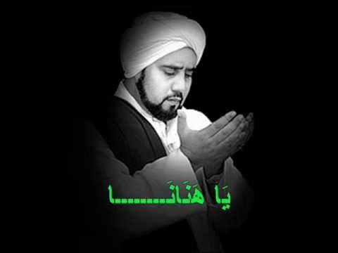 Qasidah Ya Hanana - Habib Syech Abdul Qadir As-Seggaf