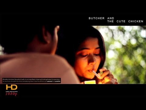 Malayalam Short Film - Butcher and The Cute Chicken