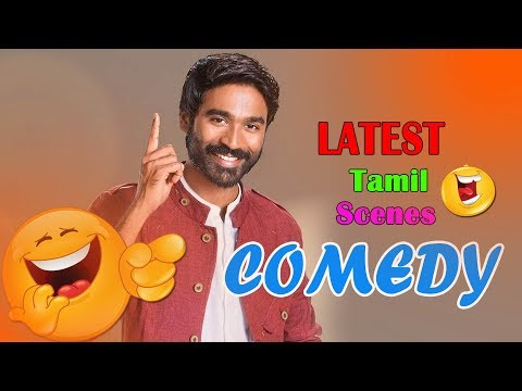 Tamil Movie Comedy Scenes | Dhanush Latest Movie Comedy