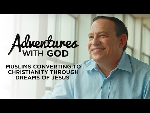Muslims converting to Christianity through dreams of Jesus - Adventures With God