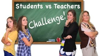 Students vs Teachers Challenge | Brooklyn and Bailey by Brooklyn and Bailey