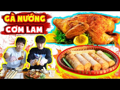 Cảm xúc người Hàn lần đầu ăn Gà Nướng Cơm Lam ngon bá cháy !!! - Thời lượng: 12:38.
