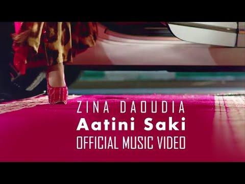 | Zina Daoudia - Aatini Saki
