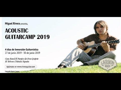 Miguel Rivera Acoustic Guitar Camp 2019 España