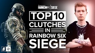 Top 10 Clutches in Rainbow Six Siege