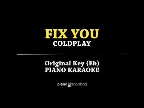 Fix You (PIANO KARAOKE) - Coldplay With Lyrics