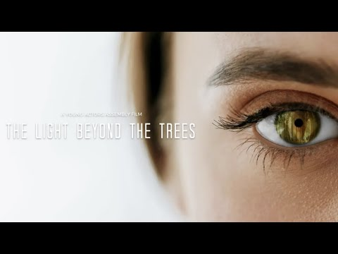 The Light Beyond The Trees (2018 Full Movie)