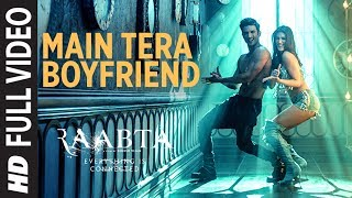Video Main Tera Boyfriend Full Video | Raabta | Arijit Singh | Neha Kakkar | Sushant Singh Kriti Sanon MP3, 3GP, MP4, WEBM, AVI, FLV September 2018