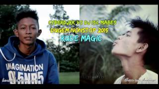Video DUGEM NONSTOP 2015 RUDE MAGIC DJ RK [XPRO] VS DJ [ISC MABES] MP3, 3GP, MP4, WEBM, AVI, FLV November 2017