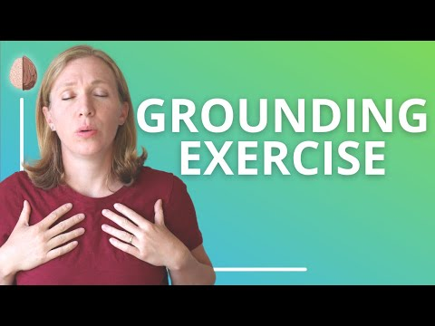 Grounding exercise video