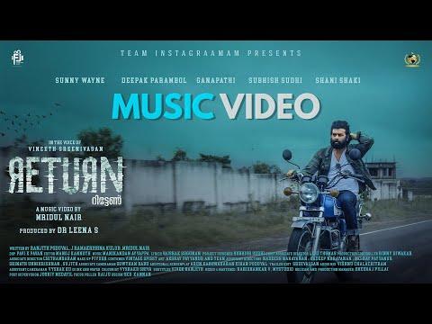 RETURN Music Video - Taka Tai Tha | Sunny Wayne | Vineeth Sreenivasan | Team Instagraamam