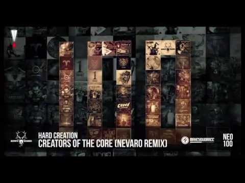Hard Creation - Creators of the Core (Nevaro Remix)