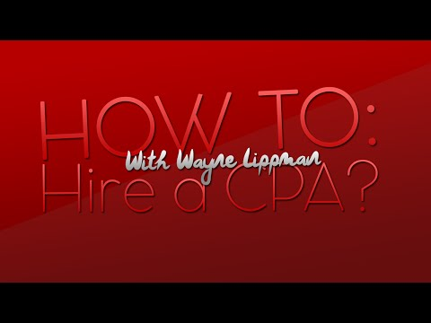 Simplifying the Process of Hiring a CPA