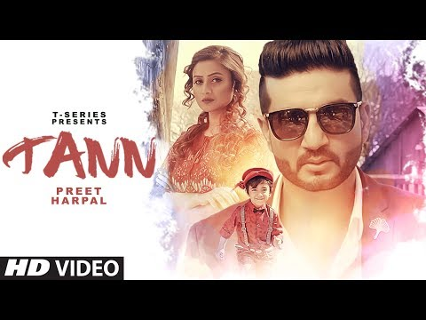 Preet Harpal: TANN Video Song |