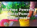 How to make powerful Waterpump at Home- Homemade