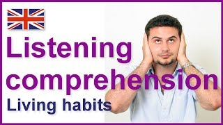 Living habits, English listening comprehension