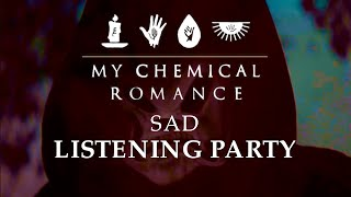 My Chemical Romance - Sad - Listening Party #1