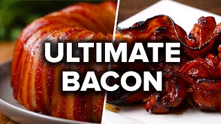 Ultimate Bacon Recipes by Tasty