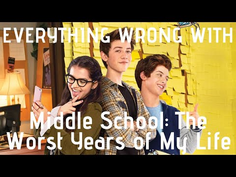 Everything Wrong With Middle School: The Worst Years of My Life