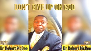 Do Not Give Up On God