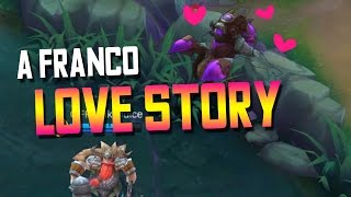 [Mobile Legends] Franco's Love Story (with BLUE BUFF JUNGLE CREEP)