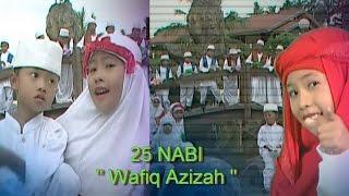 25 NABI - WAFIQ AZIZAH