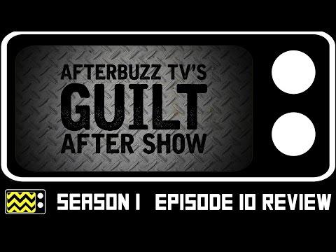 Guilt Season 1 Episode 10 Review & After Show | AfterBuzz TV