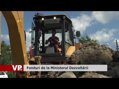 Fonduri de la Ministerul Dezvoltării