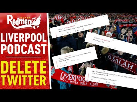 DELETE TWITTER | LIVERPOOL FC PODCAST