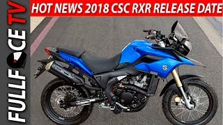 6. HOT NEWS 2018 CSC RXR Release Date