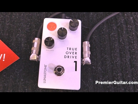 NAMM '17 - LunaStone Pedals TrueOverDrive 1 Demo