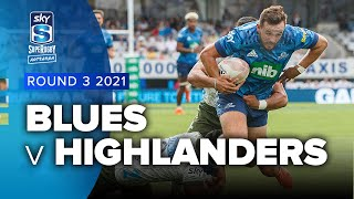 Blues v Highlanders Rd.3 2021 Super Rugby Aotearoa video highlights | Super Rugby Video