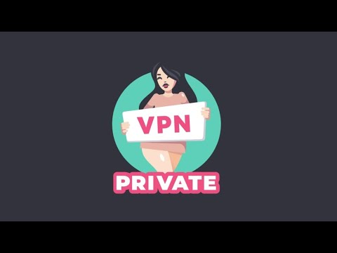 How to Download private video xxx video ! what is VPN !
